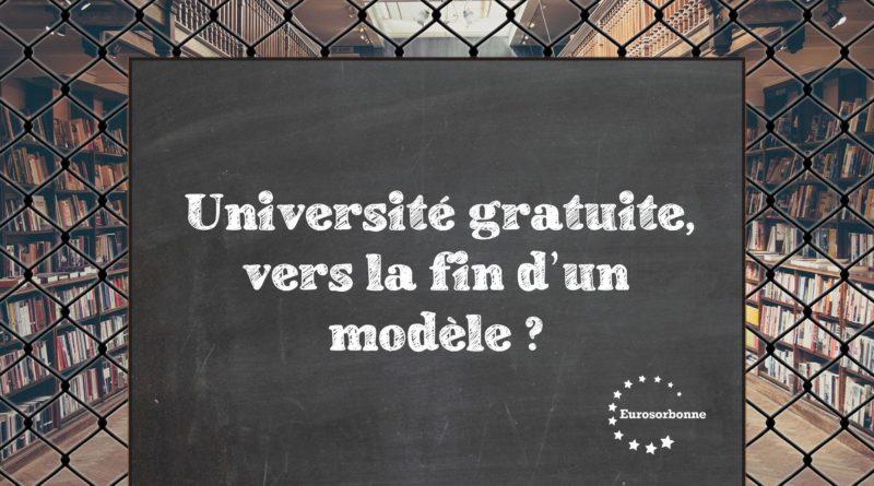 Université gratuite : vers la fin d'un modèle ?