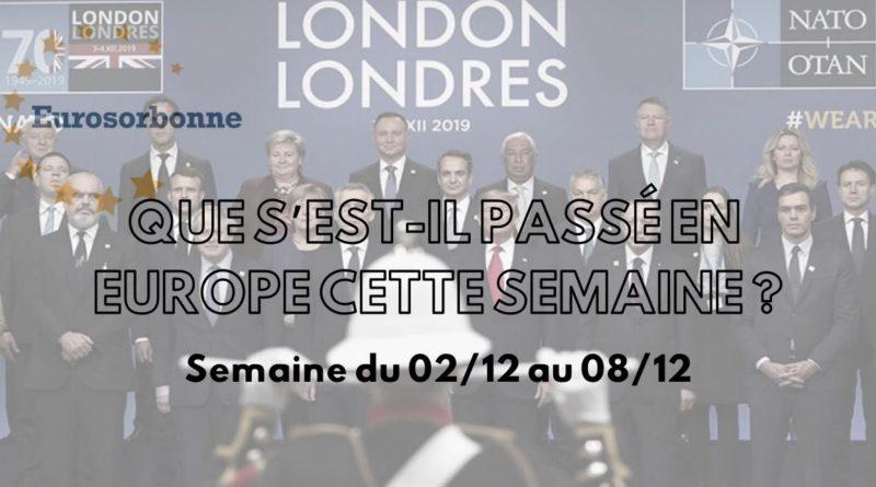 Que s'est-il passé en Europe cette semaine? Semaine du 02/12 au 08/12