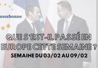 Que s'est-il passé en Europe cette semaine ? (3.02 – 9.02.20)
