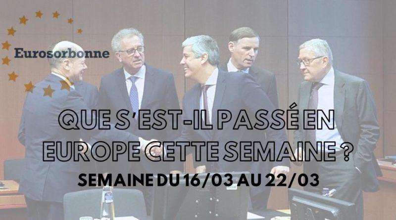 Que s'est-il passé en Europe cette semaine ? (15.03 – 22.03.20)