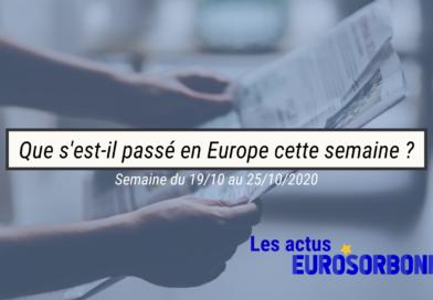 Que s'est-il passé en Europe cette semaine ? (19.10-25.10)