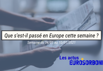 Que s'est-il passé cette semaine en Europe ? (01.01-10.01.21)
